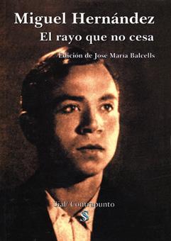 Análisis Poético Elegía A Ramón Sijé De Miguel Hernández El Olmo